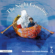 The Night Crossing: A Lullaby for Children on Life's Last Journey
