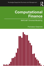 Computational Finance: MATLAB® Oriented Modeling