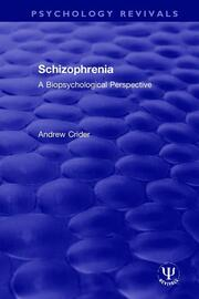 Schizophrenia: A Biopsychological Perspective