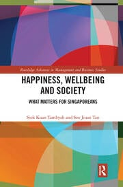 Happiness, Wellbeing and Society: What Matters for Singaporeans