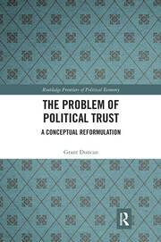 The Problem of Political Trust: A Conceptual Reformulation