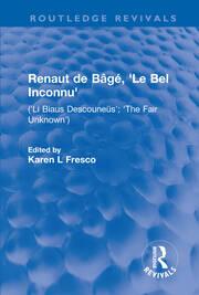 Renaut de Bâgé, Le Bel Inconnu