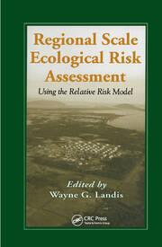 Regional Scale Ecological Risk Assessment