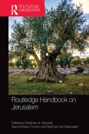 Routledge Handbook on Jerusalem