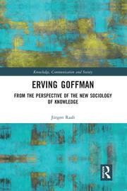 "Erving Goffman: ""Marginal man"" and ""key sociological thinker"""