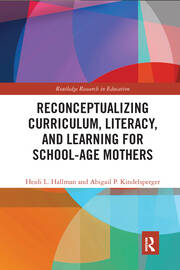 Curriculum, Literacy, and Learning for School-Age Mothers