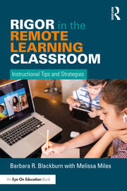 Featured Title - Rigor in the Remote Learning Classroom - 1st Edition book cover