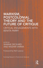Marxism, Postcolonial Theory and the Future of Critique