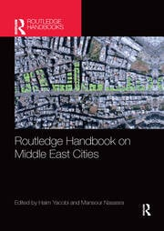 Routledge Handbook on Middle East Cities