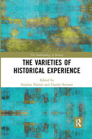 The Varieties of Historical Experience