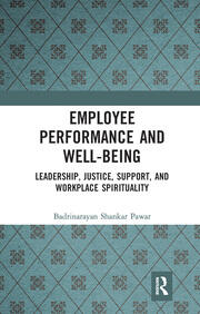 Workplace spirituality for employee performance and well-being