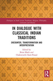 In Dialogue with Classical Indian Traditions