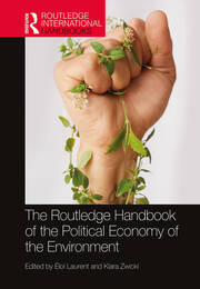 The Routledge Handbook of the Political Economy of the Environment