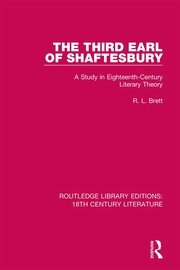 The Third Earl of Shaftesbury: A Study in Eighteenth-Century Literary Theory