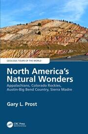 North America's Natural Wonders: Appalachians, Colorado Rockies, Austin-Big Bend Country, Sierra Madre