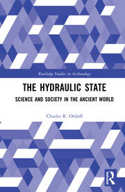 The Hydraulic State: Science and Society in the Ancient World