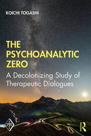 The Psychoanalytic Zero: A Decolonizing Study of Therapeutic Dialogues