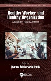 Healthy Worker and Healthy Organization: A Resource-Based Approach