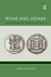 Rome and Judaea: International Law Relations, 162-100 BCE