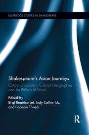 Shakespeare's Asian Journeys