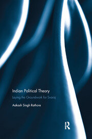 Indian Political Theory - Singh Rathore - 1st Edition book cover