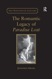 The Romantic Legacy of Paradise Lost: an introduction