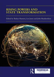 Rising Powers and State Transformation