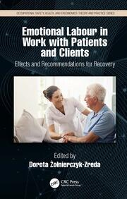 Emotional Labour in Work with Patients and Clients: Effects and Recommendations for Recovery
