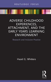 Adverse Childhood Experiences Whitters - 1st Edition book cover