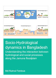 Socio-Hydrological Dynamics in Bangladesh: Understanding the Interaction Between Hydrological and Social Processes Along the Jamuna Floodplain