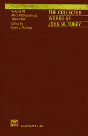 The Collected Works of John W. Tukey: More Mathematical 1938-1984, Volume VI