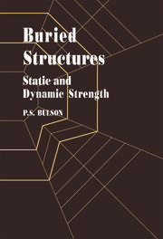 Buried Structures: Static and Dynamic Strength