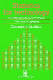 Statistics for Technology: A Course in Applied Statistics, Third Edition