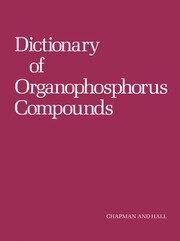 Dictionary of Organophosphorus Compounds