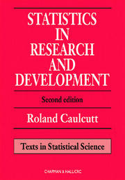 Statistics in Research and Development, Second Edition
