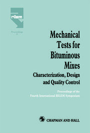 Mechanical Tests for Bituminous Mixes - Characterization, Design and Quality Control: Proceedings of the Fourth International RILEM Symposium