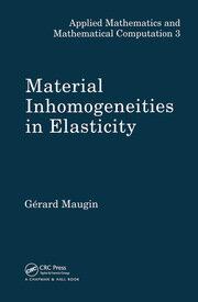Material Inhomogeneities in Elasticity