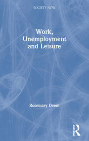 Work, Unemployment and Leisure