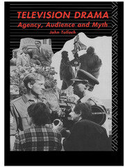 Television Drama: Agency, Audience and Myth