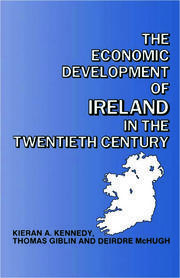 The Economic Development of Ireland in the Twentieth Century