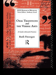 Oral Traditions and the Verbal Arts: A Guide to Research Practices