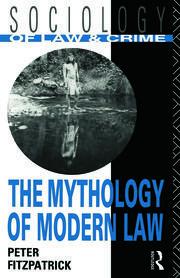 The Mythology of Modern Law