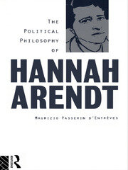 The Political Philosophy of Hannah Arendt