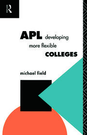 APL: Developing more flexible colleges