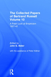 The Collected Papers of Bertrand Russell, Volume 10: A Fresh Look at Empiricism, 1927-1946