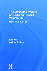 The Collected Papers of Bertrand Russell (Volume 28): Man's Peril, 1954 - 55