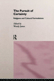 The Pursuit of Certainty: Religious and Cultural Formulations