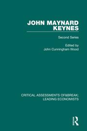 John Maynard Keynes: Critical Assessments II