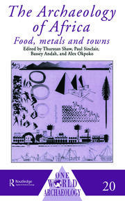 The Archaeology of Africa: Food, Metals and Towns