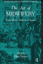 Professionals? Sisters? Rivals? Midwives in Braunschweig, 1750–1800